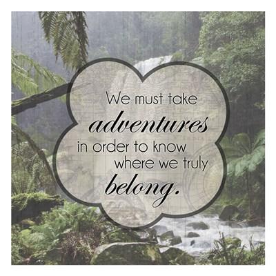 Adventures Belong Poster by Lauren Gibbons for $18.75 CAD
