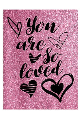 So Loved Poster by Jace Grey for $22.50 CAD
