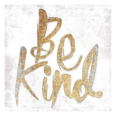 Be Kind Poster by Jace Grey for $18.75 CAD