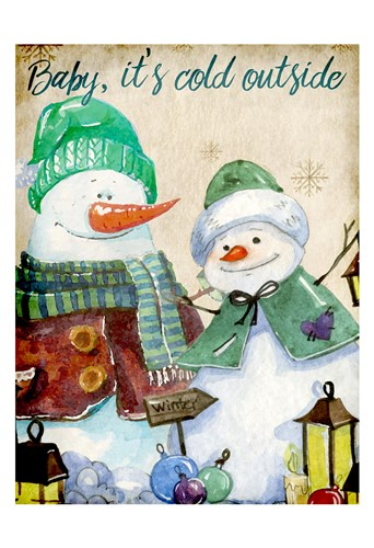 Baby its Cold Outside Poster by Kimberly Allen for $22.50 CAD