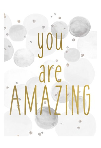 You Are Amazing BW Poster by Kimberly Allen for $22.50 CAD