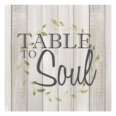 Table to Soul Poster by Kimberly Allen for $18.75 CAD