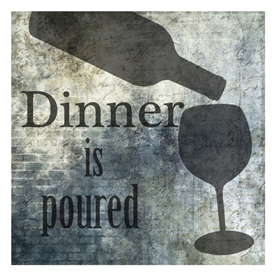 Dinner Is Poured Poster by Sheldon Lewis for $18.75 CAD