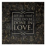 Done In Love - 1 Corinthians16:14