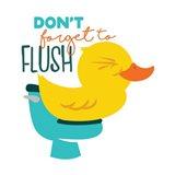 Dont Forget Flush