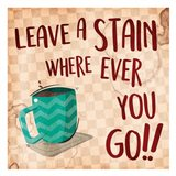 Leave A Stain