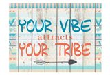 Your Vibe Your Tribe
