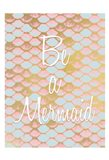 Be a Mermaid 1