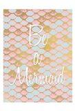 Be a Mermaid 1