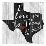 I Love You to Texas