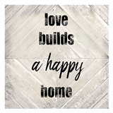 Love Builds A Happy