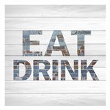 Eat Drink A