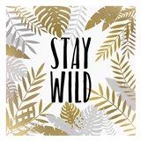 Stay Wild 1