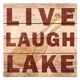 Live Laugh Lake