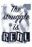 Real Struggle