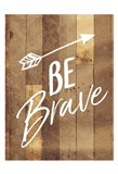 Be Brave Arrow