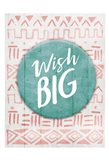 Wish Big Reverse