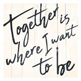 Together I Want
