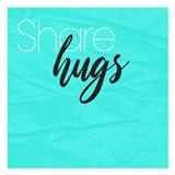 Share Hugs