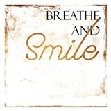 Breath And Smile