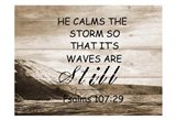 He Calms The Storm
