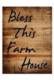Bless This Farm House