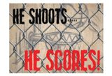 He Shoots