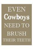 Cowboys Must Brush