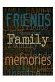Friends Family Memories