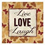 Live Love Laugh 2