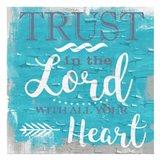 Trust In The Lord Rustic Aqua
