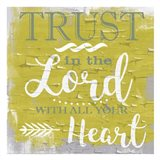 Trust In The Lord Rustic Yellow