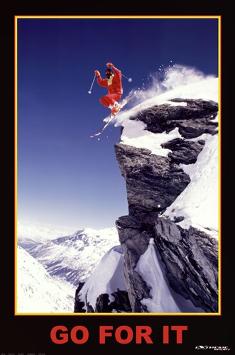 Go For It - Extreme Sport Poster by Unknown for $26.25 CAD