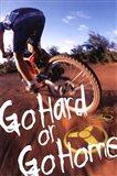 Bike - Go Hard Or Go Home