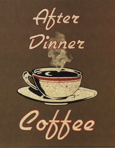 After Dinner Poster by Catherine Jones for $7.50 CAD