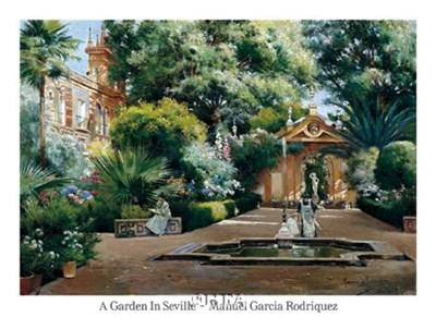 A Garden in Seville Poster by Manuel Garcia Y Rodriguez for $38.75 CAD
