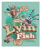 Lyin'  Fish