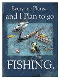 Plan to Fish