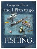 Plan to Fish