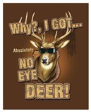No Eye Deer / Deer / Elk