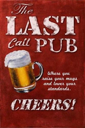 Last Call Pub Poster by Robert Downs for $37.50 CAD