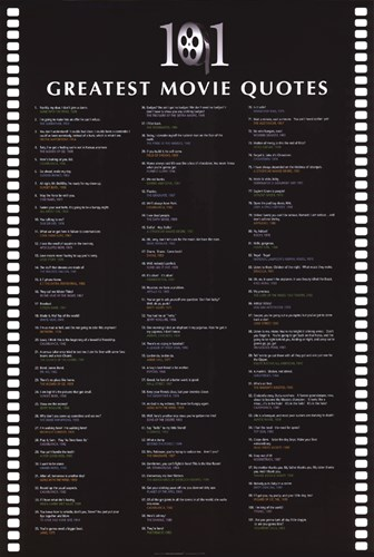 101 Greatest Movie Quotes Poster by Unknown for $18.75 CAD