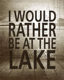 I Would Rather Be At The Lake
