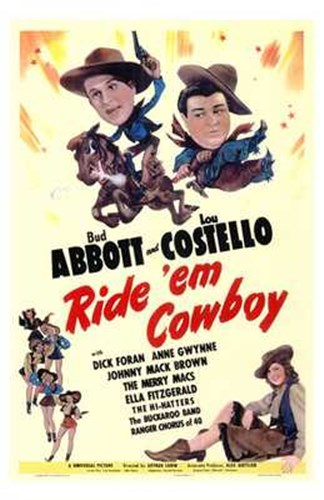 Abbott and Costello, Ride 'Em Cowboy, c.1942 Poster by Unknown for $26.25 CAD
