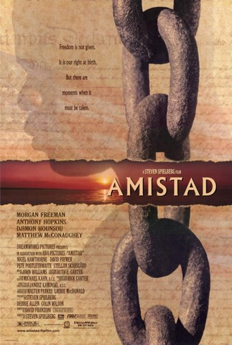 Amistad With Morgan Freeman Poster by Unknown for $26.25 CAD