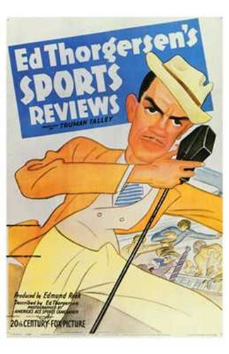 Ed Thorgersen's Sports Reviews Poster by Unknown for $26.25 CAD