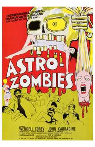 Astro-Zombies Poster by Unknown for $26.25 CAD
