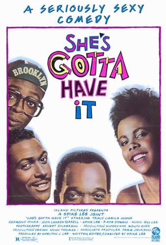 She's Gotta Have it Poster by Unknown for $26.25 CAD