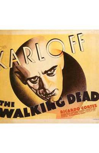 The Walking Dead Karloff Poster by Unknown for $26.25 CAD