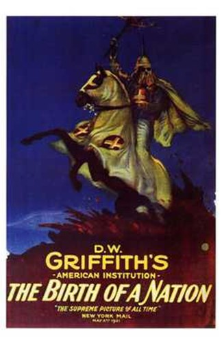 The Birth of a Nation D.W. Griffith Poster by Unknown for $26.25 CAD